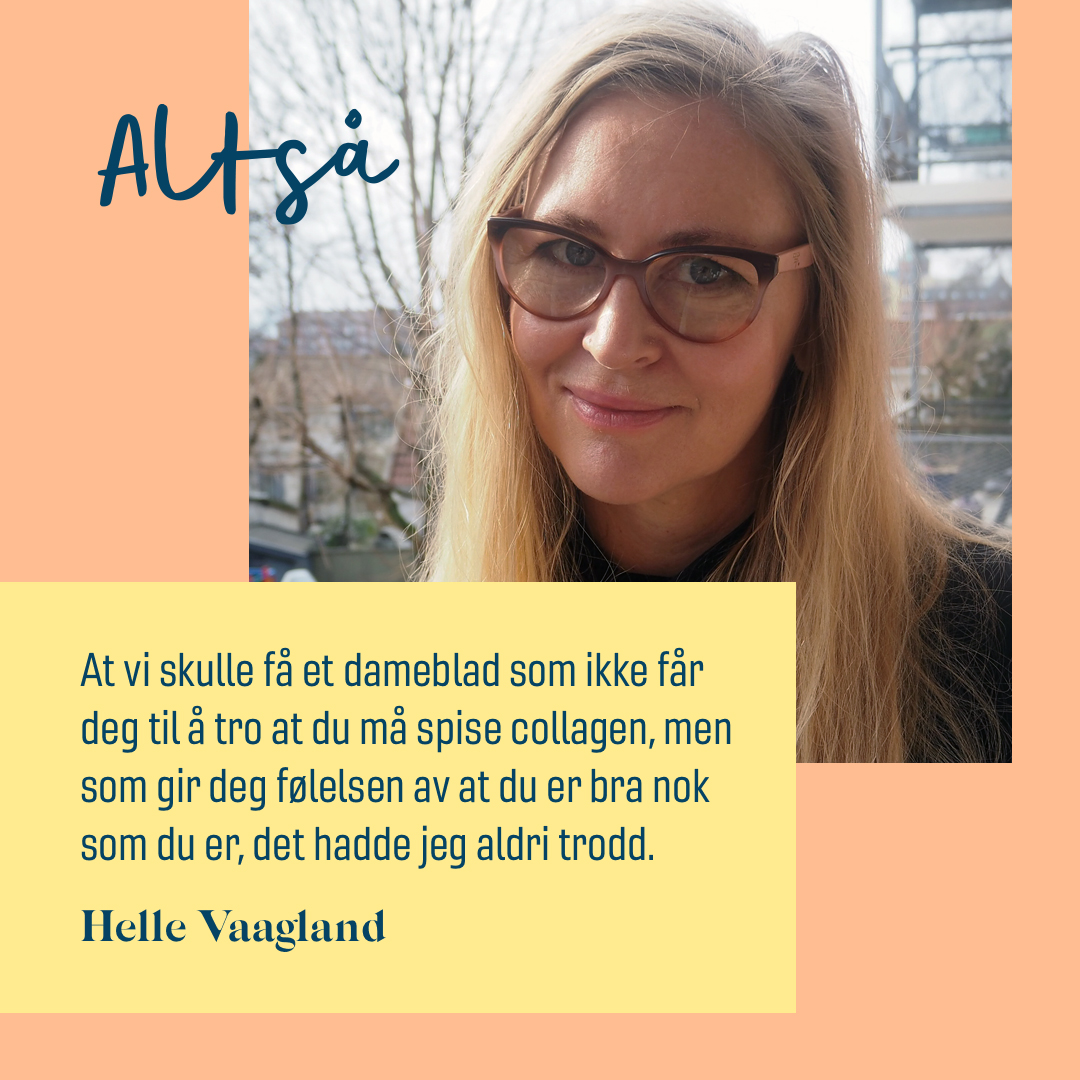 Helle Vaagland sitat